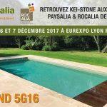 Les 5, 6 et 7 décembre retrouvez Kei-Stone aux salons Paysalia-Rocalia à Lyon